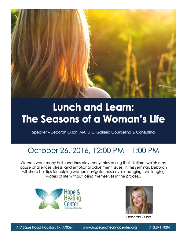 Lunch and Learn: The Season's of a Woman's Life, Speaker - Deborah Olson, MA, LPC of Galleria Counseling.