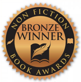 Nonfiction Book Awards Bronze Winner.