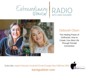 Extraordinary Women RADIO with Kami Guildner.